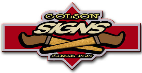 Colson Sign Company Idaho Falls, Idaho Quality Vinyl, glass, wood, metal, hand painted, etched, signs, and logos